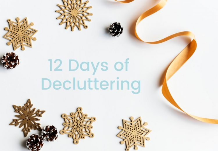 12 Days of Decluttering - Declutter your home ready for the festive season