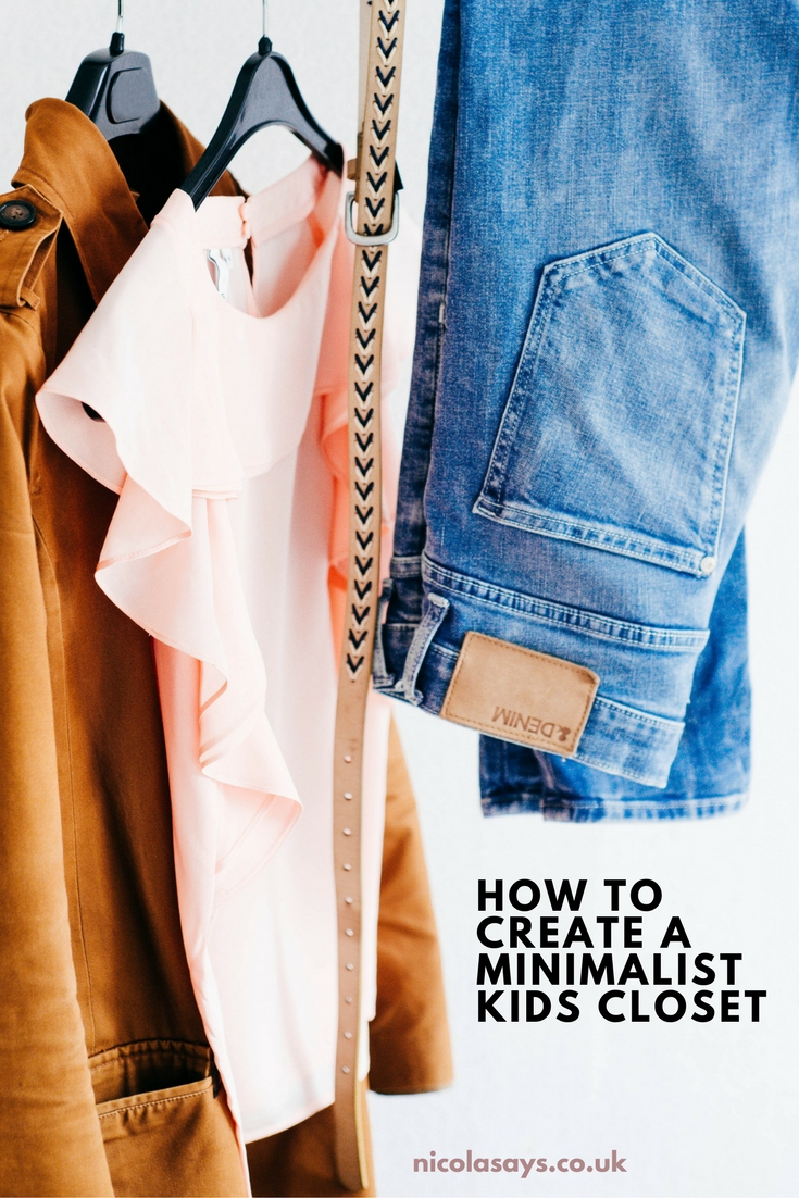 Tips for creating a minimalist kids closet, wardrobe or capsule wardrobe for kids.