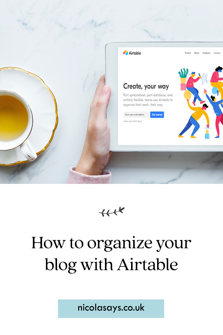 Discover why I love Airtable and how it's perfect for bloggers who want to be more organised, productive, and successful. Transform your blog into a business and stay focused with Airtable's hybrid spreadsheet and database solution. Read my guide for bloggers at Nicola Says #bloggingtips #blogging #bloggers #howto #airtable