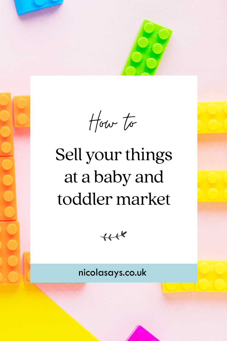 Tips for selling your baby and toddler products at a baby and toddler market or preloved sale. Tips for marketing your toys, setting prices, decorating your stall and more.
