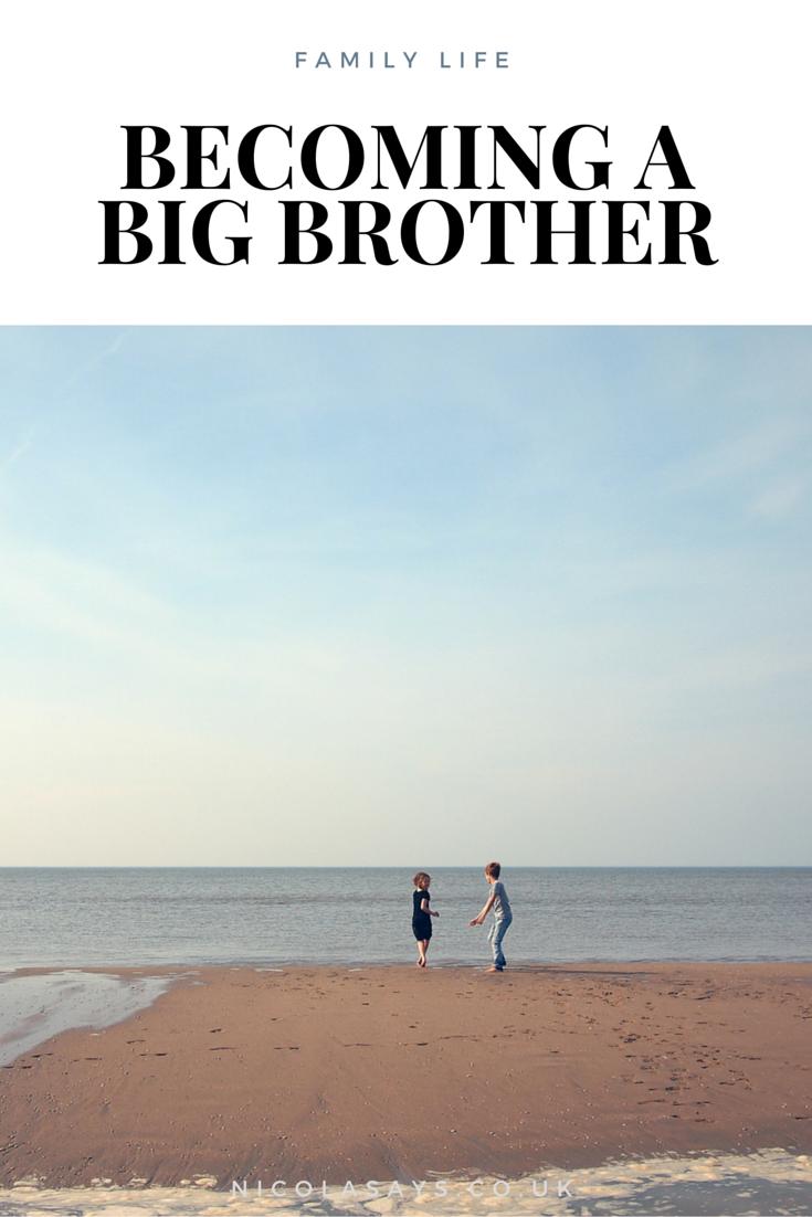 Becoming a big brother - Nicola Says